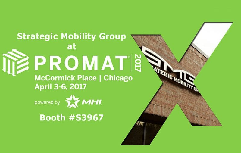 Award-Winning Strategic Mobility Group, LLC Brings Innovative Solutions to ProMat 2017